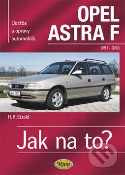 Opel Astra 9/91- 3/98 - Hans-Rüdiger Etzold