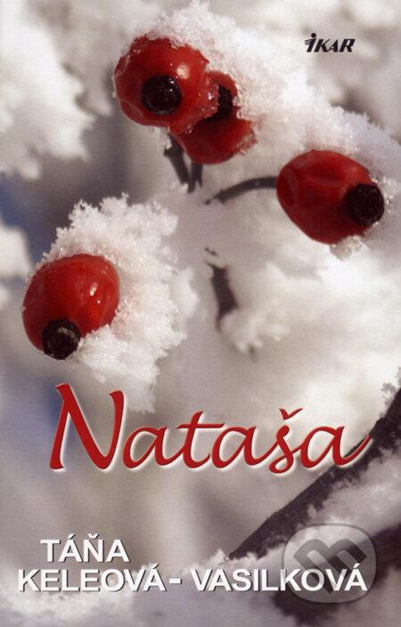 Ikar Nataša - Táňa Keleová-Vasilková