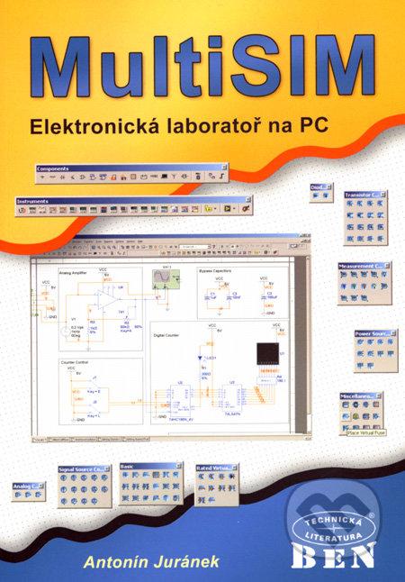 MultiSIM - elektronická laboratoř na PC - Antonín Juránek