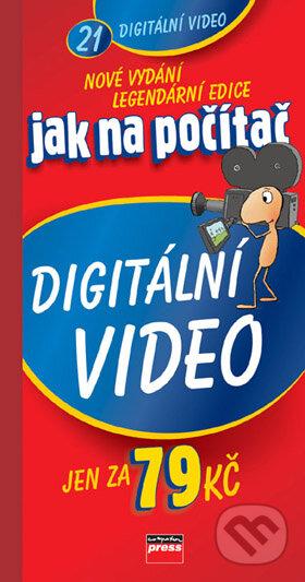 Jak na počítač - Digitální video - Radek Bábíček