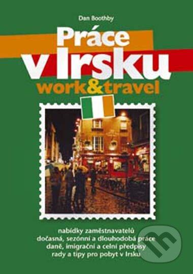 Práce v Irsku - Dan Boothby