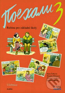 Pojechali 3 učebnice ruštiny pro ZŠ - Zuzana Liptáková, Klaudia Eibenová, Hana Žofková