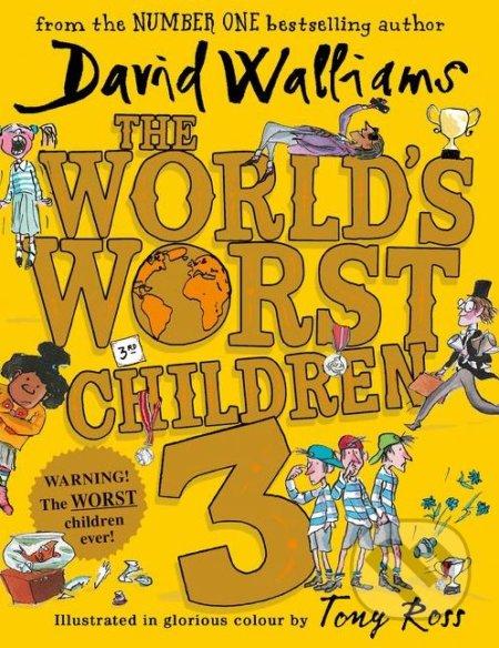 The World\'s Worst Children 3 - David Walliams