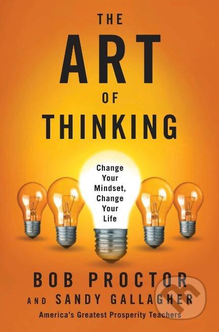The Art of Thinking - Bob Proctor