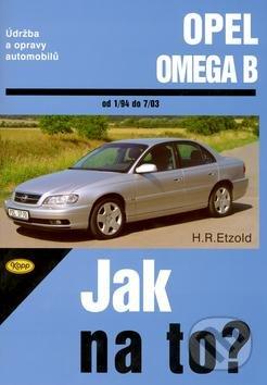 Opel Omega od 1/94 do 7/03 - Hans-Rüdiger Etzold