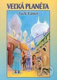 Veľká planéta - Jack Vance