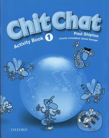 Chit Chat - Activity Book 1 - Paul Shipton