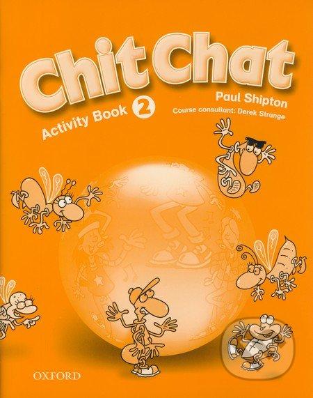Chit Chat - Activity Book 2 - Paul Shipton