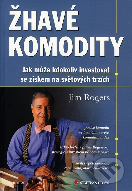 Žhavé komodity - Jim Rogers