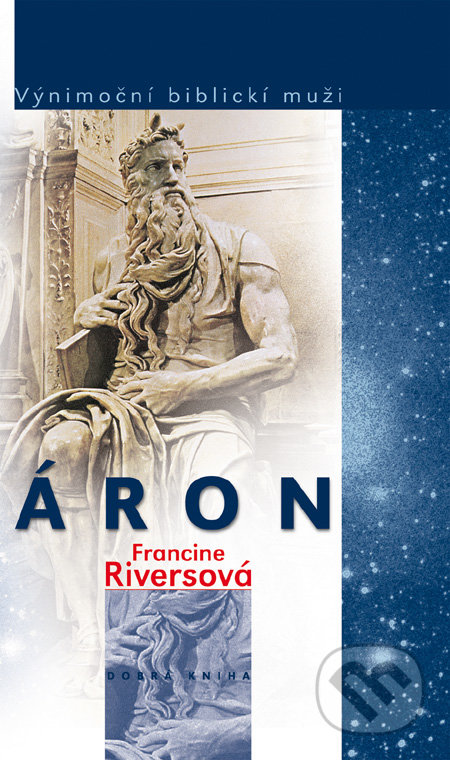 Áron - Francine Rivers
