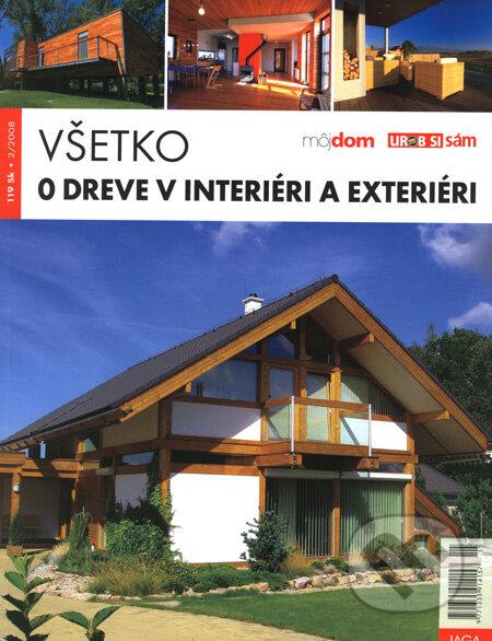 Všetko o dreve v interiéri a exteriéri - Erika Vodičková