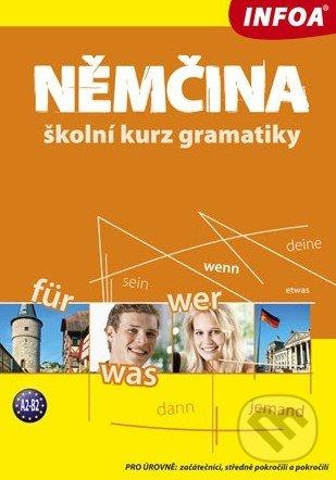 Němčina, školní kurz gramatiky : [pro úrovně - začátečníci, středně pokročilí a pokročilí] - Náhled učebnice