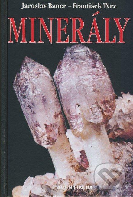 Minerály - Jaroslav Bauer, František Tvrz