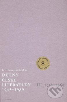 Dějiny české literatury 1945 - 1989 III - Pavel Janoušek a kol.