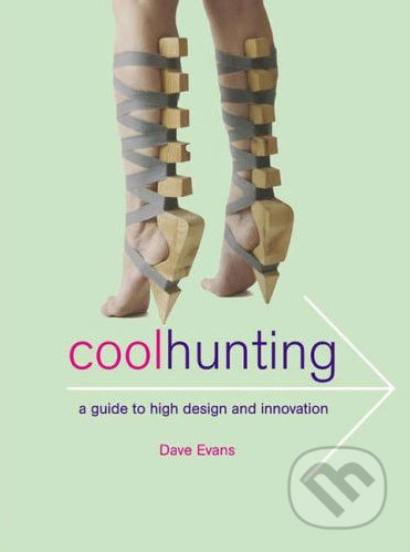 Cool Hunting - Dave Evans