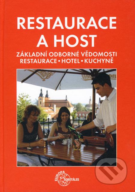 Restaurace a host - Reinhold Metz, Hermann Grüner, Thomas Kessler