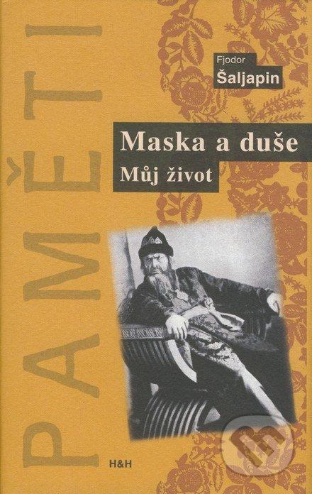 Maska a duše - Fjodor Šaljapin