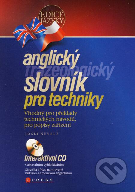 Anglický frazeologický slovník pro techniky - Josef Nevrlý