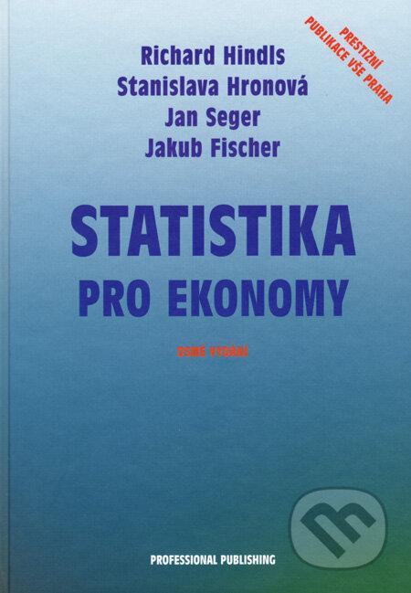 Statistika pro ekonomy - Richard Hindls a kol.