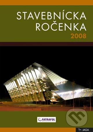 Stavebnícka ročenka 2008 -