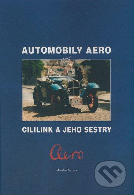 Automobily Aero - Miroslav Gomola