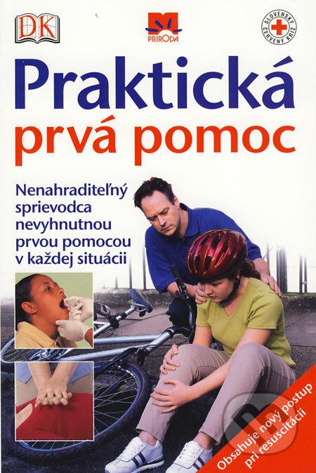 Praktická prvá pomoc - Kolektív autorov