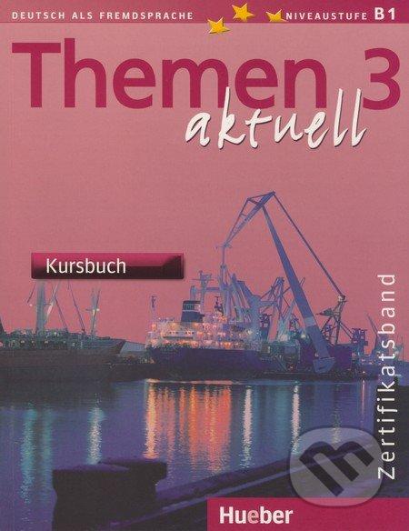 Themen 3 aktuell - Kursbuch - Michaela Perlmann-Balme, Andreas Tomaszewski
