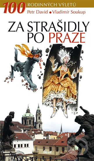 Za strašidly po Praze - Petr David, Vladimír Soukup