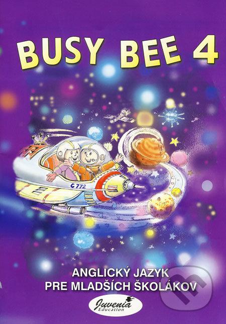 Busy Bee 4 - Mária Matoušková, Vratislav Matoušek a kol.