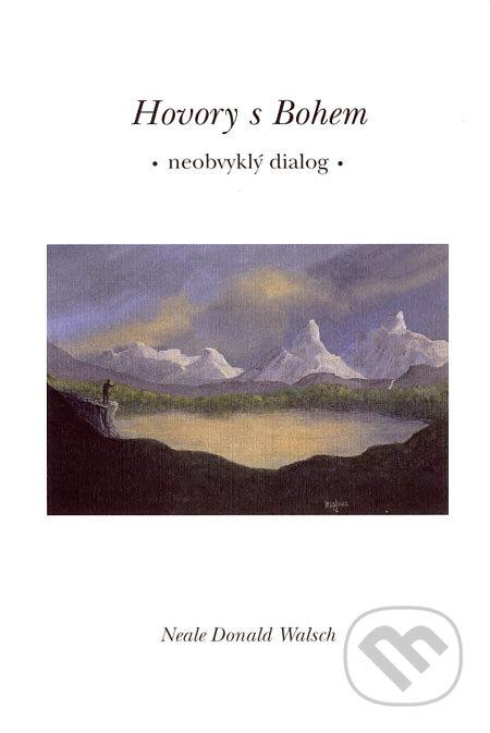 Hovory s Bohem I. - Neale Donald Walsch
