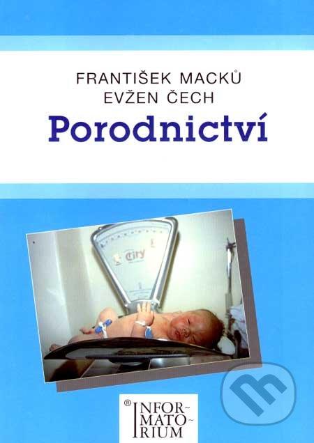 Porodnictví - František Macků, Evžen Čech