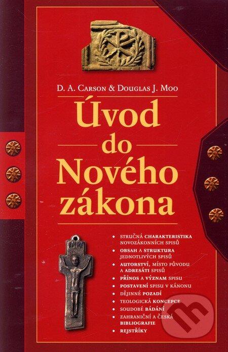 Úvod do Nového Zákona - D.A. Carson, Douglas J. Moo