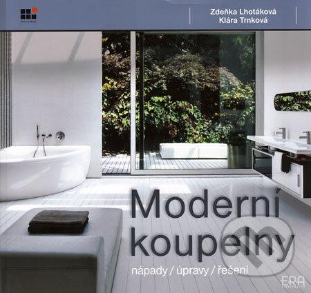 Moderní koupelny - Zdeňka Lhotáková, Klára Trnková