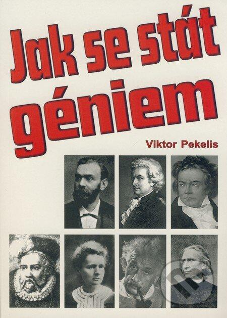Jak se stát géniem - Viktor Pekelis