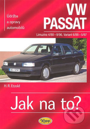 VW Passat Limuzína od 4/88 do 9/96, variant pd 6/88 do 5/97 - Hans-Rüdiger Etzold