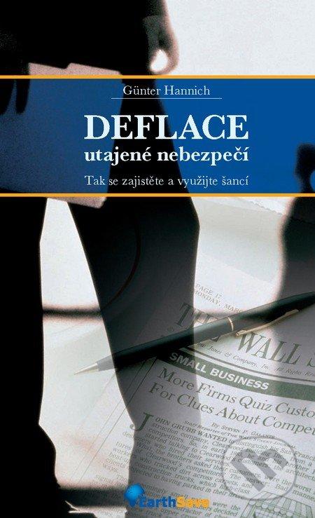 Deflace - utajené nebezpečí - Günter Hannich