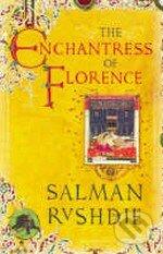 The Enchantress of Florence - Salman Rushdie