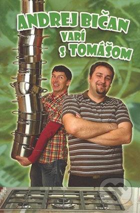 Andrej Bičan varí s Tomášom - Andrej Bičan