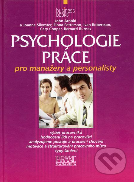 Psychologie práce - John Arnold a kol.