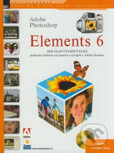 Adobe Photoshop Elements 6 - Oficiální výukový kurz -
