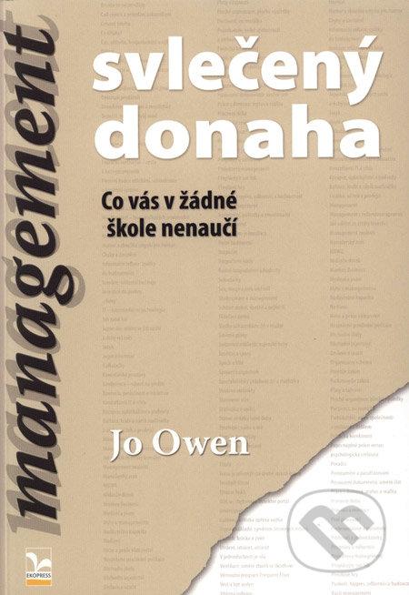 Management svlečený donaha - Jo Owen