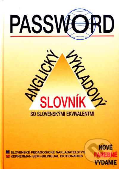 Password - Anglický výkladový slovník so slovenskými ekvivalentmi -