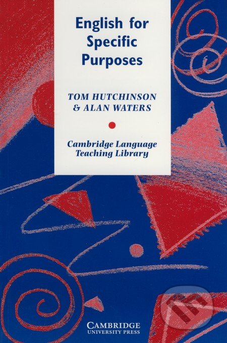 English for Specific Purposes - Tom Hutchinson, Alan Waters