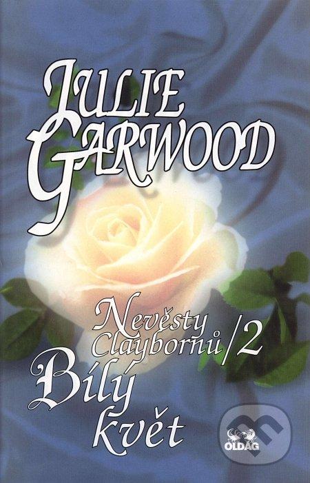 Nevěsty Claybornů /2 - Bílý květ - Julie Garwood