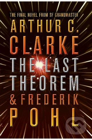 The Last Theorem - Arthur C. Clarke