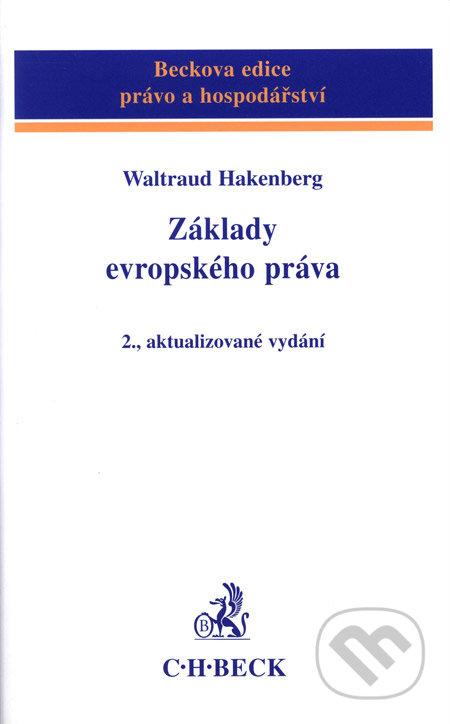 Základy evropského práva - Waltraud Hakenberg
