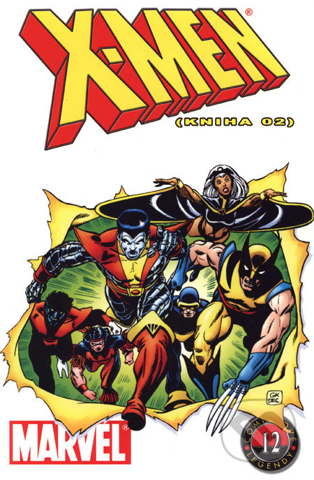 X-Men (Kniha 02) - Chris Claremont, Bill Mantlo, Dave Cockrum, Eliot Brown