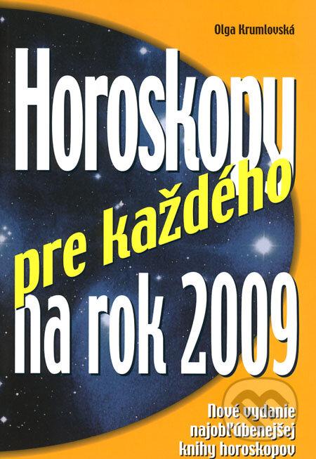 Horoskopy pre každého na rok 2009 - Olga Krumlovská