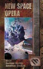New Space Opera - Gardner Dozois, Jonathan Strahan