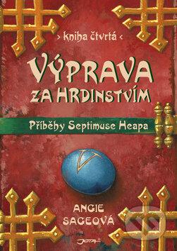 Příběhy Septimuse Heapa - kniha čtvrtá - Angie Sage